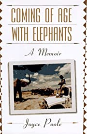 Coming of Age With Elephants: A Memoir by…