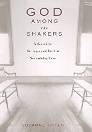 God Among the Shakers: The Search for…