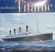Ken Marschall's Art of the Titanic por Ken…