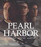 Pearl Harbor: The Movie and the Moment…