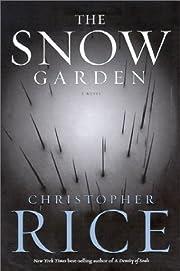 The Snow Garden de Christopher Rice