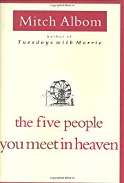 The Five People You Meet in Heaven de Mitch…