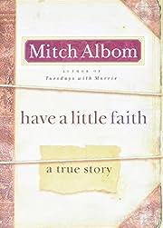 Have a Little Faith: A True Story de Mitch…