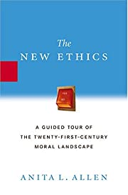 The New Ethics: A Guided Tour of the…