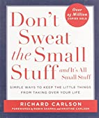 Don't sweat the small stuff-- and it's all…