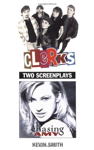 Image for Clerks and Chasing Amy: Two Screenplays