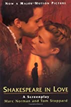 Shakespeare in Love: A Screenplay by Marc…
