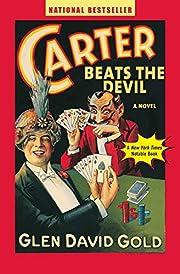 Carter Beats the Devil por Glen David Gold