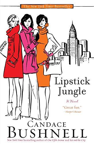 Lipstick Jungle written by Candace Bushnell