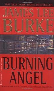 Burning Angel: Signed por James Lee Burke