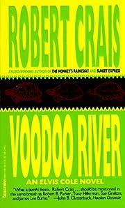Voodoo River (Elvis Cole Novels (Prebound))…