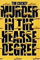 Murder in the hearse degree by Tim Cockey