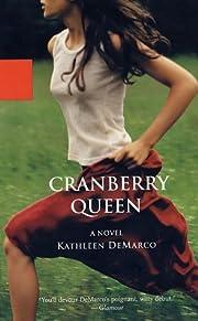 Cranberry Queen by Kathleen De Marco