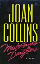 Misfortune's Daughters by Joan Collins