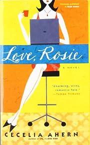 Love, Rosie – tekijä: Cecelia Ahern