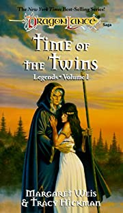 Time of the Twins (Dragonlance Legends, Vol.…