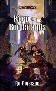 Keep on the Borderlands (Greyhawk Classics)…