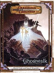 Ghostwalk (Dungeons & Dragons d20 3.0…