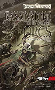 The Thousand Orcs (Forgotten Realms: The…