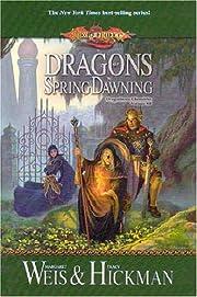 Dragons of Spring Dawning (Dragonlance…