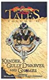 Kender, Gully Dwarves and Gnomes (Dragonlance Tales)