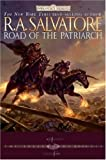 Road of the Patriarch (Forgotten Realms: The Sellswords)