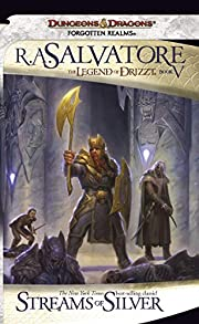 Streams of Silver: The Legend of Drizzt,…
