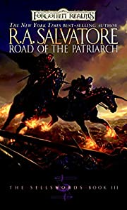 Road of the Patriarch (Forgotten Realms: The…
