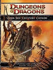 Dark Sun Creature Catalog (4th Edition D&D)…