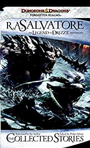 The Collected Stories: The Legend of Drizzt…