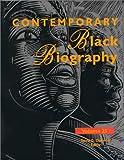 Contemporary Black biography. profiles from the international Black community / David G. Oblender, editor