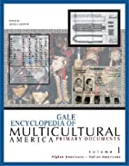 Gale Encyclopedia of Multicultural America:…