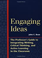 Engaging Ideas: The Professor's Guide…