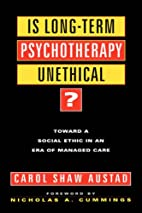 Is long-term psychotherapy unethical? :…