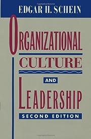 Organizational Culture and Leadership…