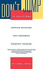 Don't Jump to Solutions: Thirteen…