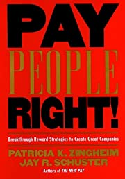 Pay People Right!: Breakthrough Reward…
