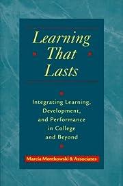 Learning that Lasts de Marcia Mentkowski