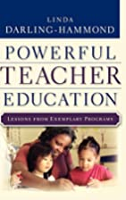 Powerful Teacher Education: Lessons from…
