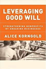 Leveraging Good Will: Strengthening…