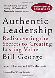 Authentic Leadership: Rediscovering the…