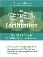 The secrets of facilitation : the S.M.A.R.T.…