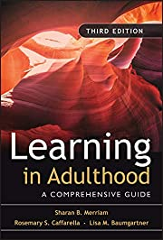 Learning in Adulthood: A Comprehensive Guide…