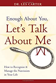 Enough About You, Let's Talk About Me: How…