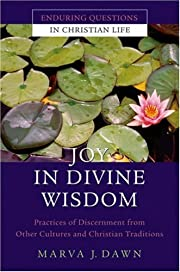 Joy in divine wisdom : practices of…