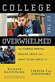 College of the Overwhelmed: The Campus…