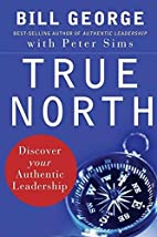 True North: Discover Your Authentic…
