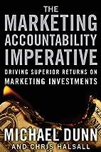 The marketing accountability imperative :…