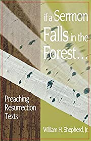 If A Sermon Falls In The Forest... af…