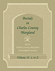 Burials in Charles County, Maryland, Part…